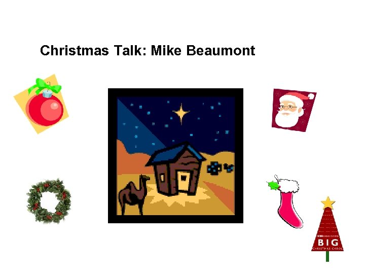 Christmas Talk: Mike Beaumont