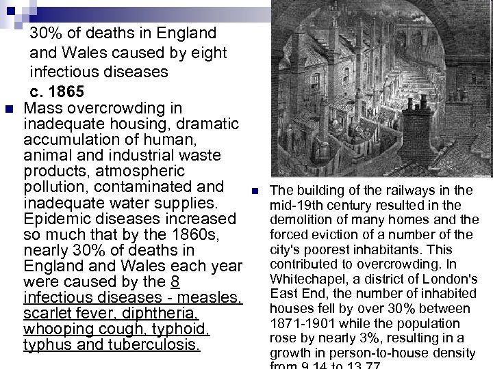 n 30% of deaths in England Wales caused by eight infectious diseases c. 1865
