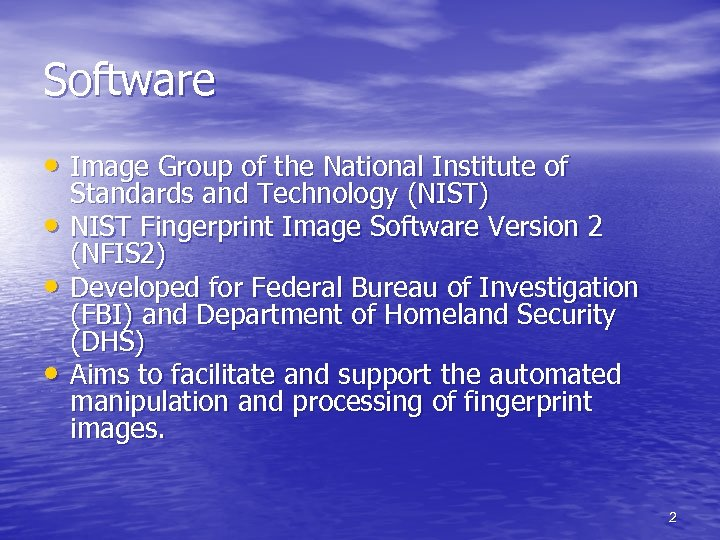 Software • Image Group of the National Institute of • • • Standards and