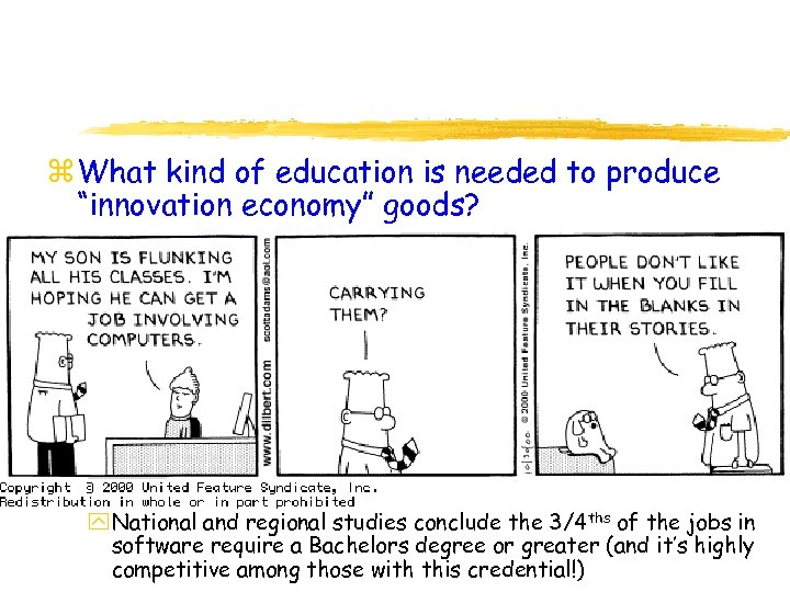 """z What kind of education is needed to produce """"innovation economy"""" goods? y National"""
