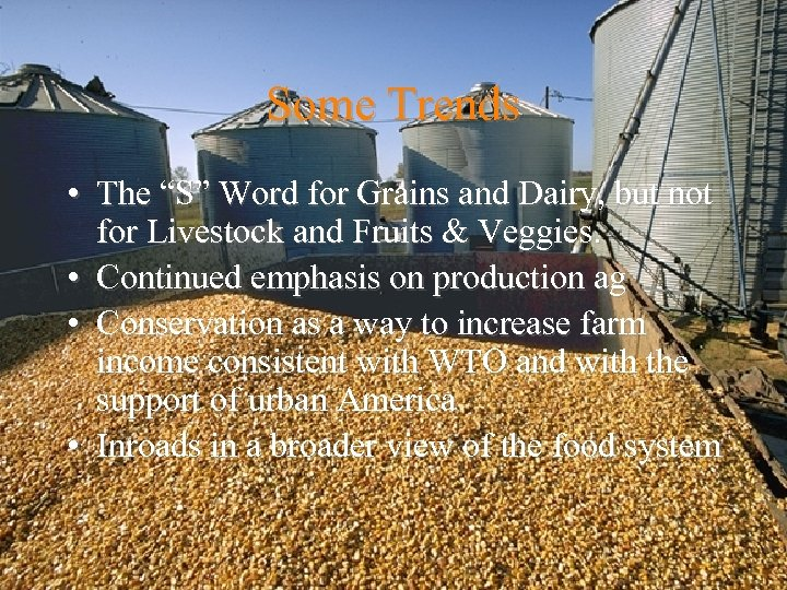 """Some Trends • The """"S"""" Word for Grains and Dairy, but not for Livestock"""