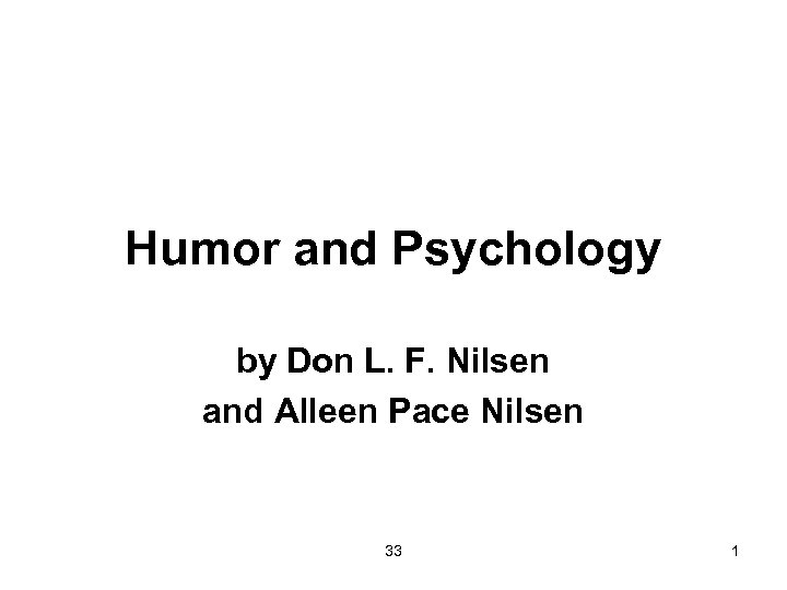 Humor and Psychology by Don L. F. Nilsen and Alleen Pace Nilsen 33 1