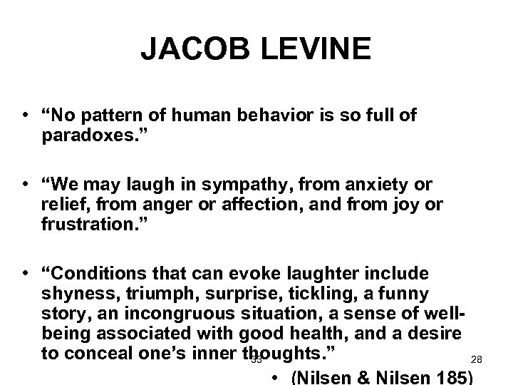 "JACOB LEVINE • ""No pattern of human behavior is so full of paradoxes. """