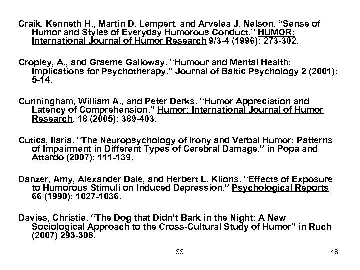 """Craik, Kenneth H. , Martin D. Lempert, and Arvelea J. Nelson. """"Sense of Humor"""