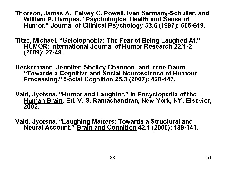 "Thorson, James A. , Falvey C. Powell, Ivan Sarmany-Schuller, and William P. Hampes. ""Psychological"
