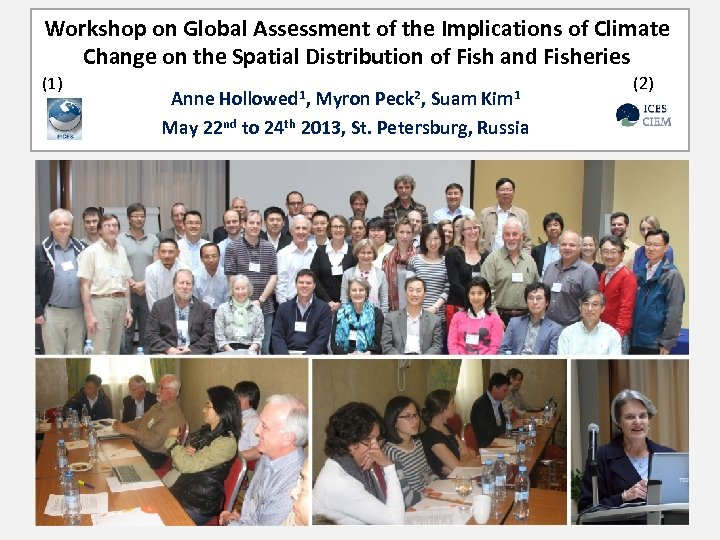 Workshop on Global Assessment of the Implications of Climate Change on the Spatial Distribution