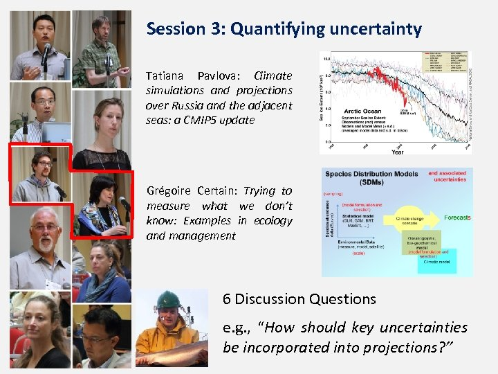 Session 3: Quantifying uncertainty Tatiana Pavlova: Climate simulations and projections over Russia and the