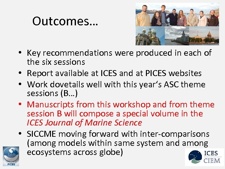 Outcomes… • Key recommendations were produced in each of the six sessions • Report