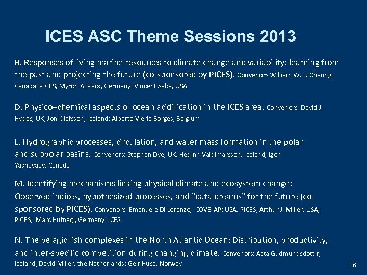 ICES ASC Theme Sessions 2013 B. Responses of living marine resources to climate change