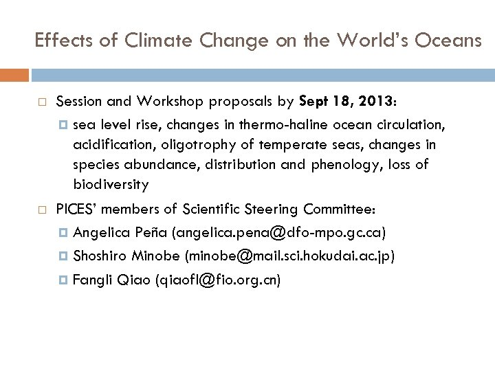 Effects of Climate Change on the World's Oceans Session and Workshop proposals by Sept