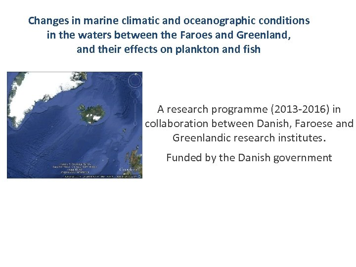 Changes in marine climatic and oceanographic conditions in the waters between the Faroes and