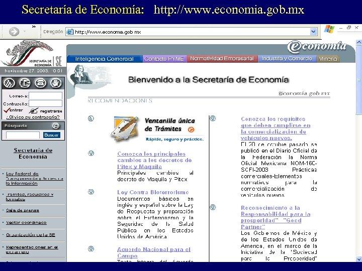 Secretaría de Economía: http: //www. economia. gob. mx