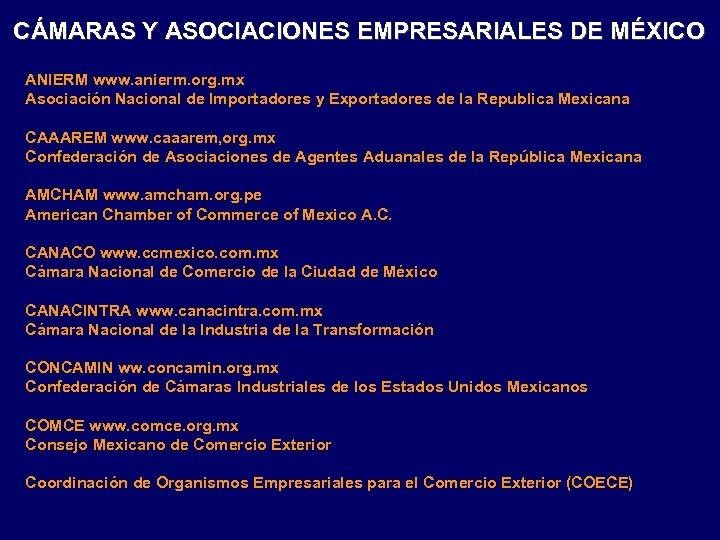CÁMARAS Y ASOCIACIONES EMPRESARIALES DE MÉXICO ANIERM www. anierm. org. mx Asociación Nacional de