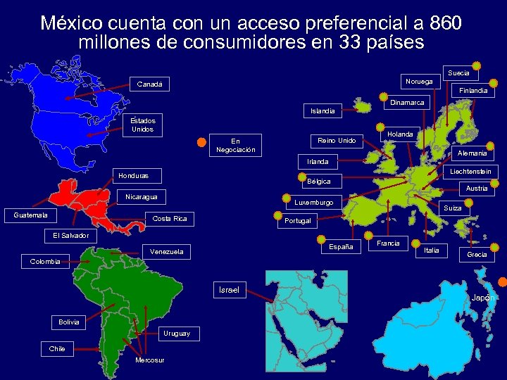 México cuenta con un acceso preferencial a 860 millones de consumidores en 33 países