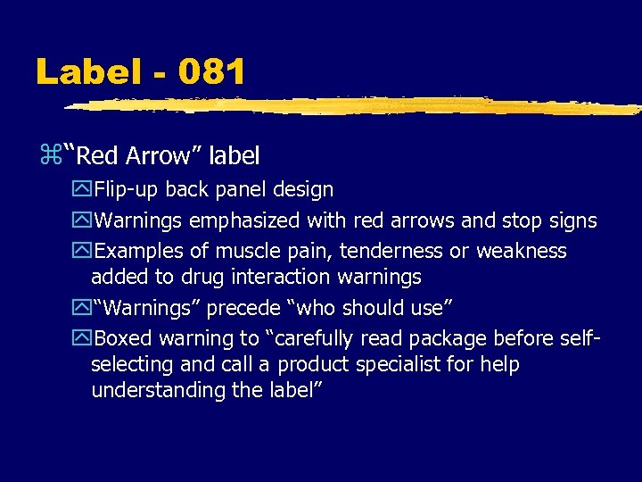 "Label - 081 z""Red Arrow"" label y. Flip-up back panel design y. Warnings emphasized"