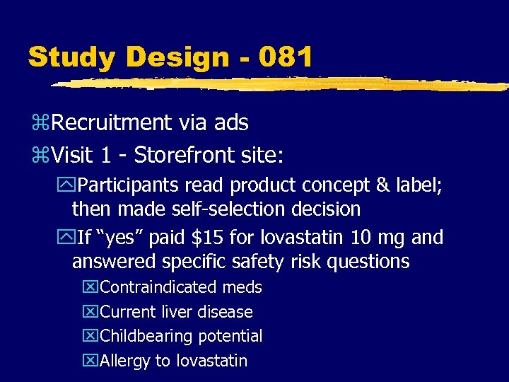 Study Design - 081 z. Recruitment via ads z. Visit 1 - Storefront site: