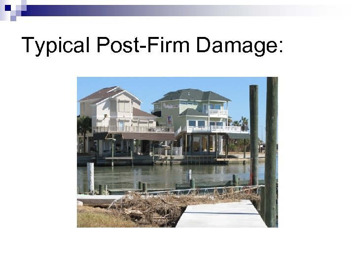 Typical Post-Firm Damage: