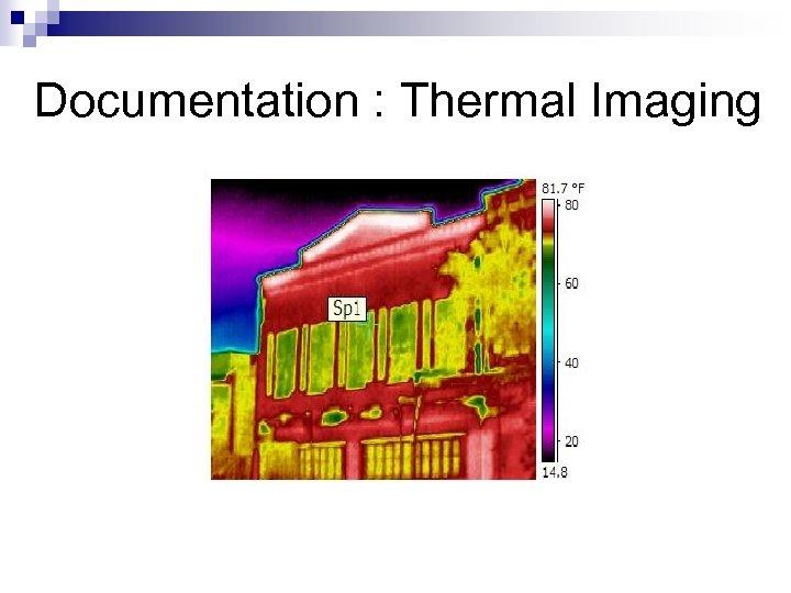 Documentation : Thermal Imaging