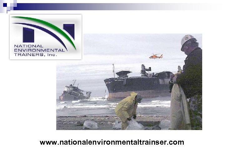 www. nationalenvironmentaltrainser. com