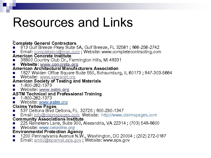 Resources and Links Complete General Contractors n 913 Gulf Breeze Pkwy Suite 5 A,