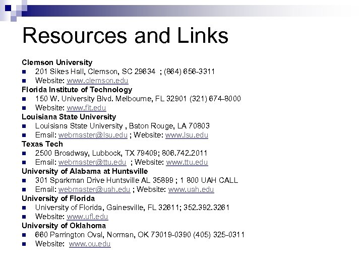 Resources and Links Clemson University n 201 Sikes Hall, Clemson, SC 29634 ; (864)