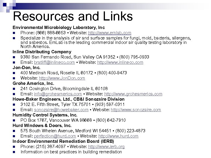 Resources and Links Environmental Microbiology Laboratory, Inc n Phone: (866) 888 -6653 • Website: