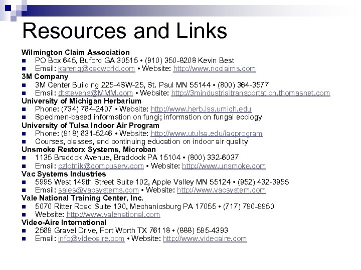 Resources and Links Wilmington Claim Association n PO Box 645, Buford GA 30515 •