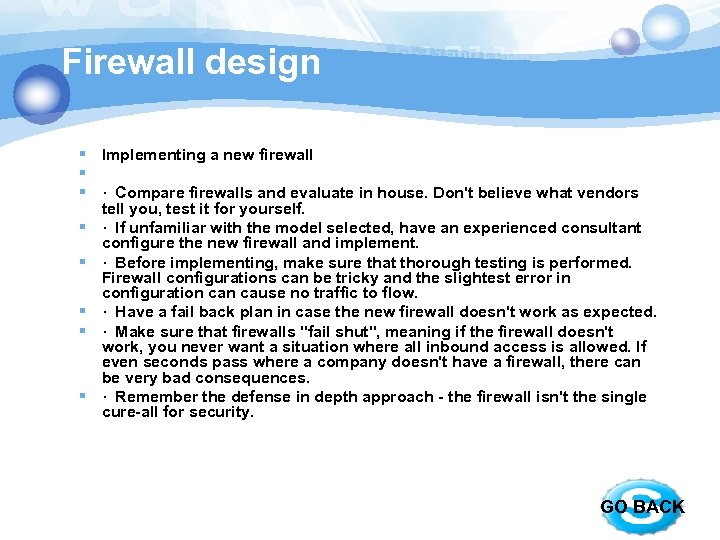 Firewall design § Implementing a new firewall § § · Compare firewalls and evaluate