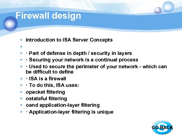 Firewall design § § § Introduction to ISA Server Concepts · Part of defense