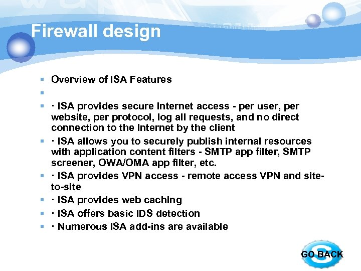 Firewall design § Overview of ISA Features § § · ISA provides secure Internet
