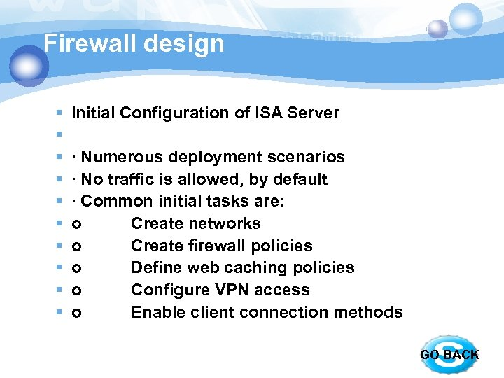Firewall design § § § § § Initial Configuration of ISA Server · Numerous
