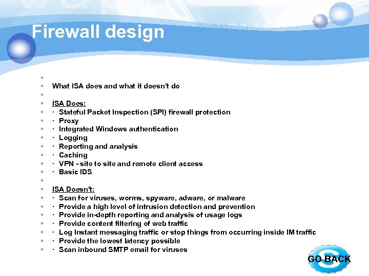 Firewall design § § § § § § What ISA does and what it