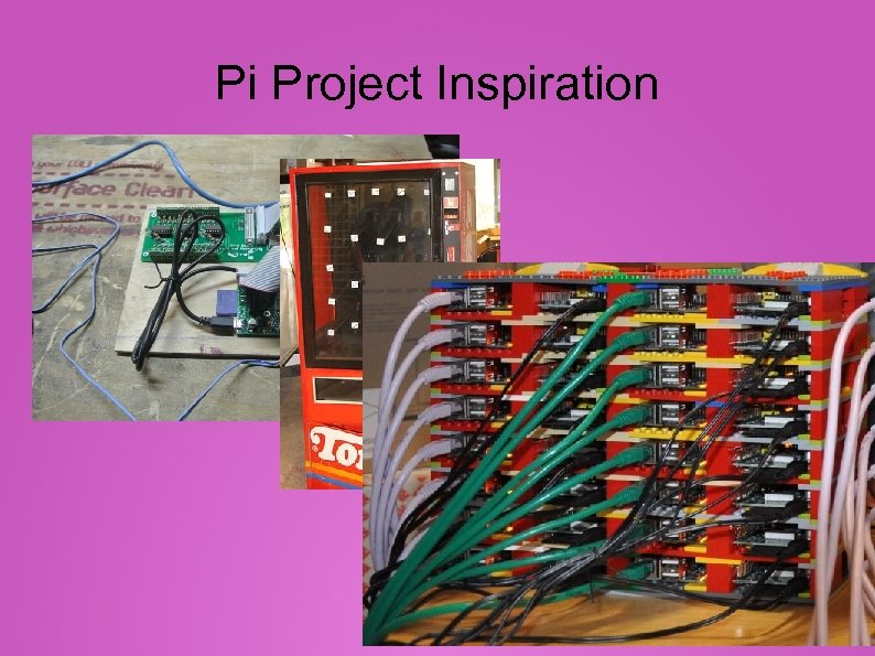 Pi Project Inspiration