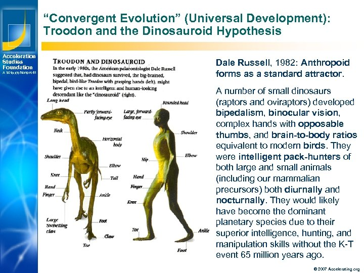 """""""Convergent Evolution"""" (Universal Development): Troodon and the Dinosauroid Hypothesis Acceleration Studies Foundation A 501(c)(3)"""