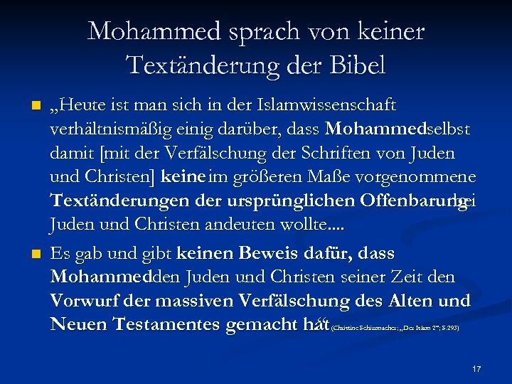 """Mohammed sprach von keiner Textänderung der Bibel n n """"Heute ist man sich in"""