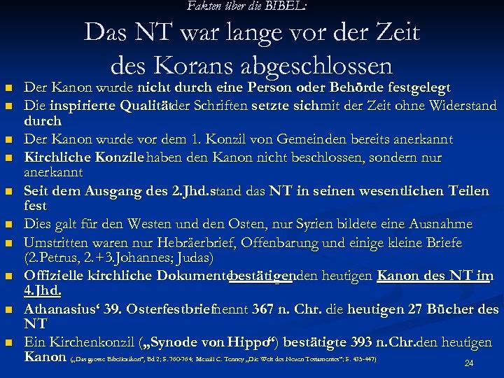 Fakten über die BIBEL: Das NT war lange vor der Zeit des Korans abgeschlossen
