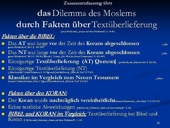 """Zusammenfassung über das Dilemma des Moslems durch Fakten über Textüberlieferung (Josh Mc. Dowell; """"Islam"""