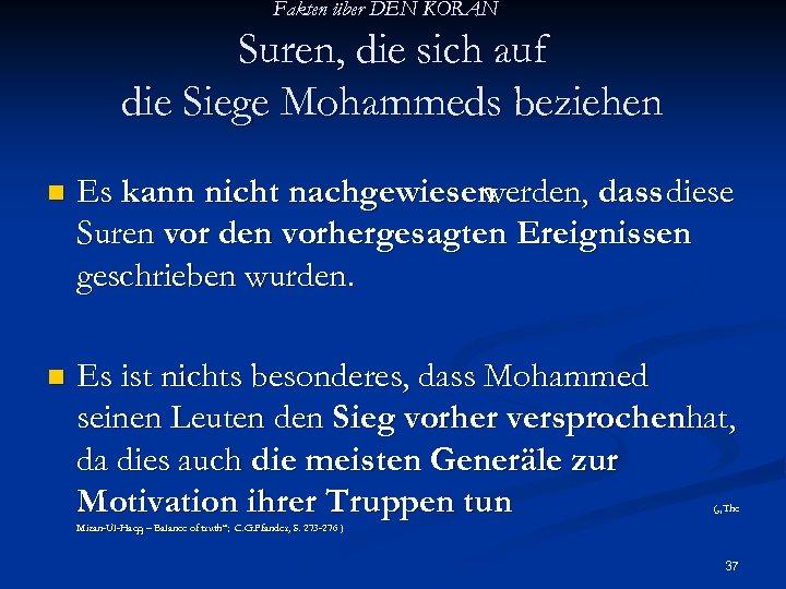 Fakten über DEN KORAN Suren, die sich auf die Siege Mohammeds beziehen n Es