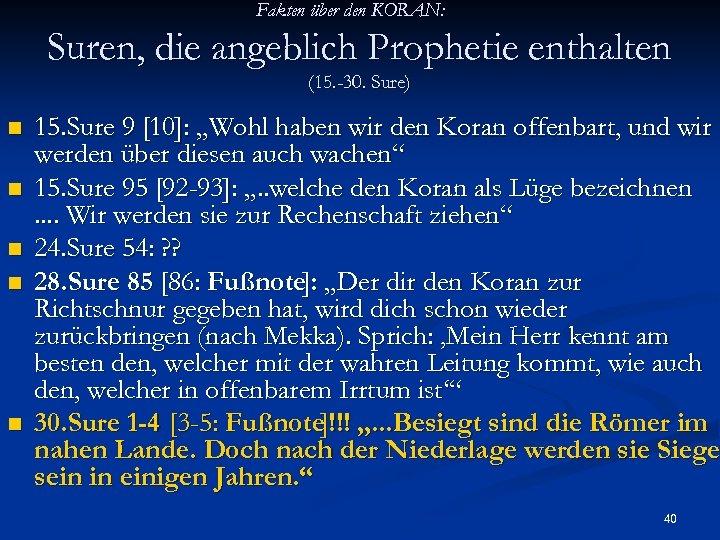 Fakten über den KORAN: Suren, die angeblich Prophetie enthalten (15. -30. Sure) n n
