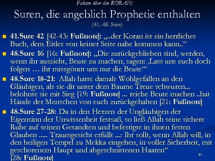 Fakten über den KORAN: Suren, die angeblich Prophetie enthalten (41. -48. Sure) n n