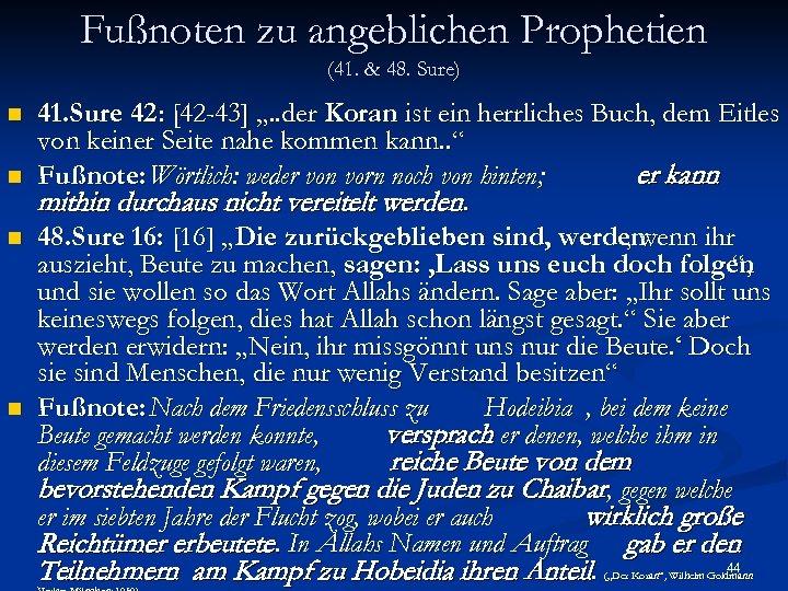 Fußnoten zu angeblichen Prophetien (41. & 48. Sure) n n 41. Sure 42 :
