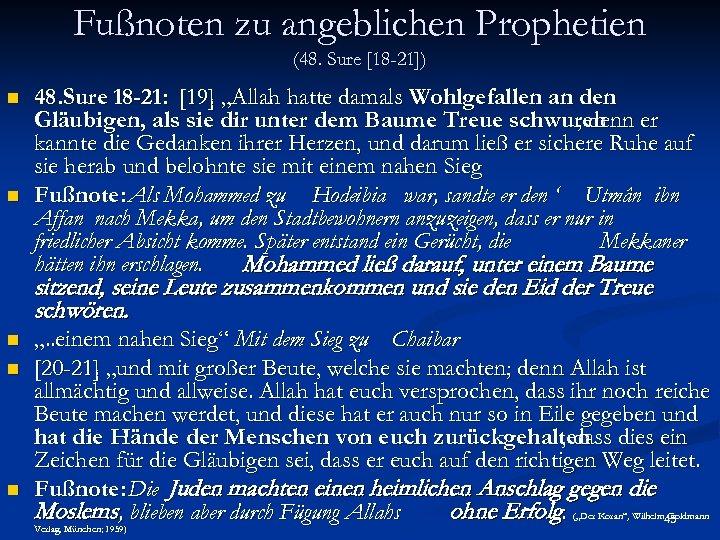 Fußnoten zu angeblichen Prophetien (48. Sure [18 -21]) n n 48. Sure 18 -21: