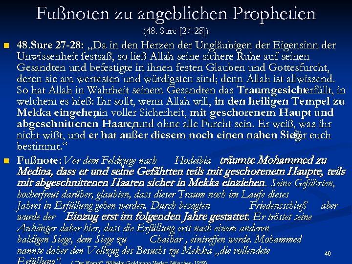 Fußnoten zu angeblichen Prophetien (48. Sure [27 -28]) n n 48. Sure 27 -28: