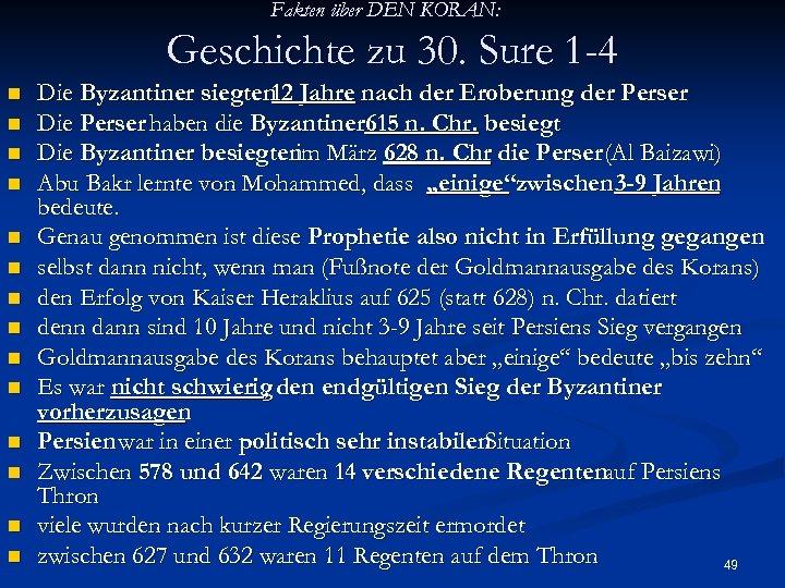 Fakten über DEN KORAN: Geschichte zu 30. Sure 1 -4 n n n n
