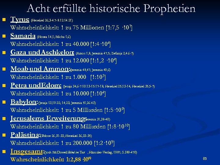 Acht erfüllte historische Prophetien n Tyrus: (Hesekiel 26, 3 -4. 7 -8. 12. 14.