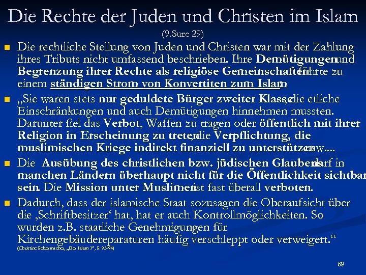Die Rechte der Juden und Christen im Islam (9. Sure 29) n n Die