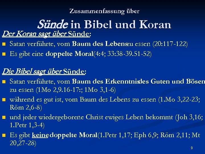 Zusammenfassung über Sünde in Bibel und Koran Der Koran sagt über Sünde: n n