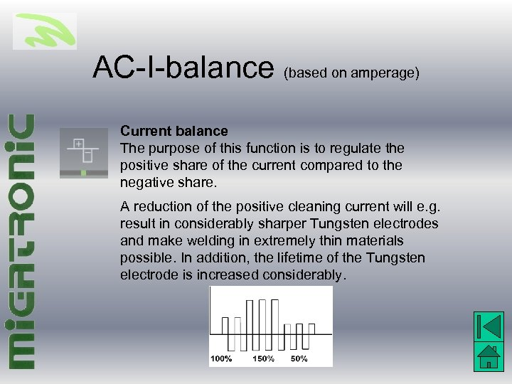 AC-I-balance (based on amperage) Current balance The purpose of this function is to regulate