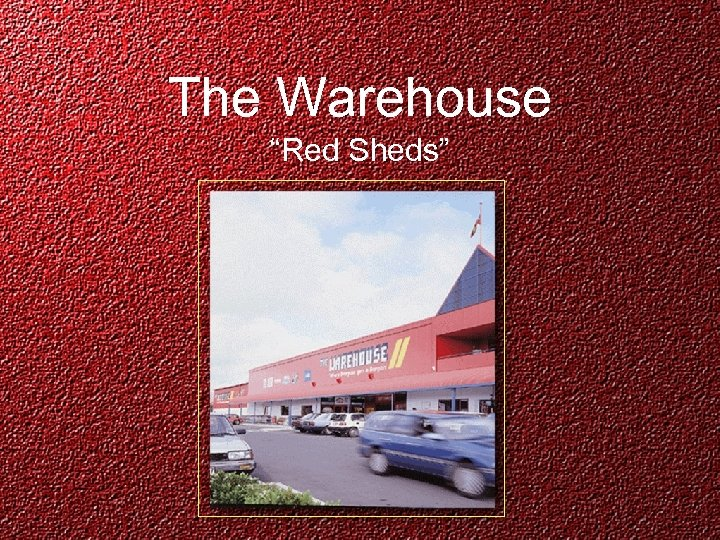 """The Warehouse """"Red Sheds"""""""