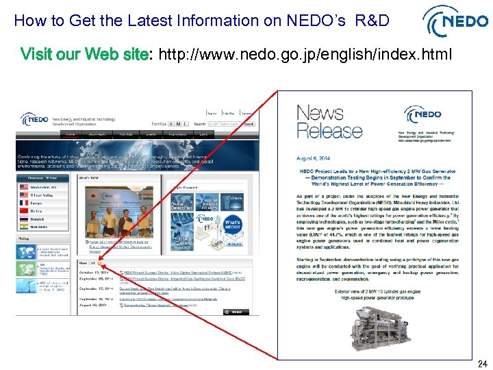 How to Get the Latest Information on NEDO's R&D Visit our Web site: http: